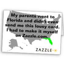 My parents went to Florida Zazzle spoof card by jesterbryanc