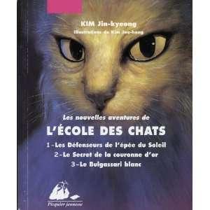 Les Nouvelles aventures de lécole des chats  Intégrale