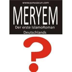 Meryem (9783942550000): Yunus Acun: Books