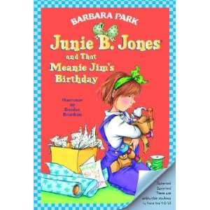 Junie B. Jones and That Meanie Jims Birthday [JBJ #06 JBJ