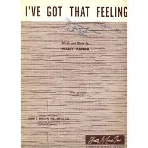 Ive Got That Feeling: Wally Varner: Books