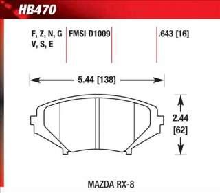 Hawk HPS Brake Pads HB470F.643 04 09 Mazda RX 8 06 07