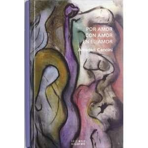 Por amor, con amor, en el amor (9788430113811) Amedeo Cencini Books