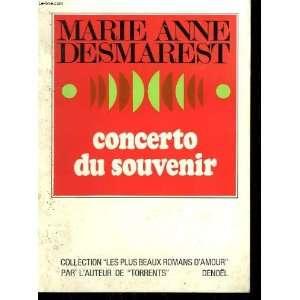 Concerto du souvenir Marie Anne Desmarest Books