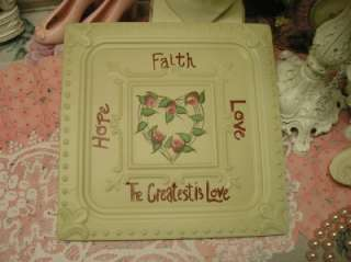 FAITH,LOVE,HOPE METAL PLAQUE~ROSES~Shabby~Cottage~Chic