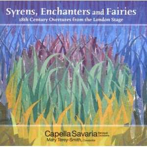 Syrens, Enchanters and Fairies: John Christopher Smith