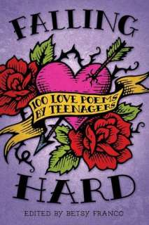 Love Poems by Teenagers by Betsy Franco, Candlewick Press  Paperback