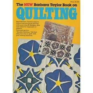 The New Barbara Taylor Book On Quilting Books