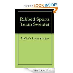 Ribbed Sports Team Sweater: Hobbies House Designs:  Kindle