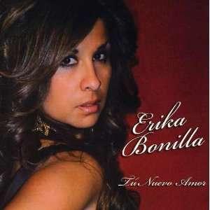 Tu Nuevo Amor: Erika Bonilla: Music