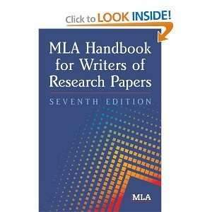 WRITERS OF RESEARCH PAPERS) BY MODERN LANGUAGE ASSOCIATION OF AMERICA