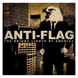 The Bright Lights Of America b/w Im So Sick Of You: Anti Flag: Music
