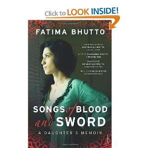 and Sword: A Daughters Memoir (9780099532668): Fatima Bhutto: Books