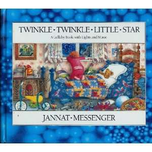 Twinkle Twinkle Little Star (A Lullaby Book With Lights and Music