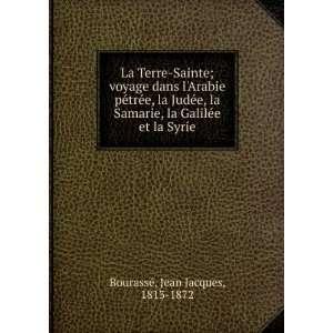 trée, la Judée, la Samarie, la Galilée et la Syrie: Jean
