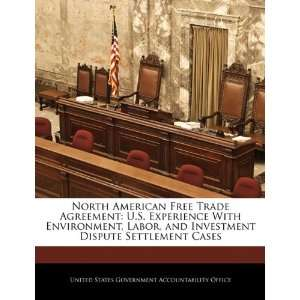 North American Free Trade Agreement U.S. Experience With Environment