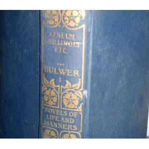 The Novels and Romances of Edward Bulwer Lytton (Lord