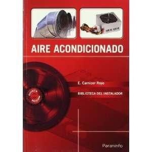 Aire Acondicionado (Spanish Edition) (9788428320481