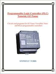Programmable Logic Controller (PLC) Tutorial, GE Fanuc Circuits and