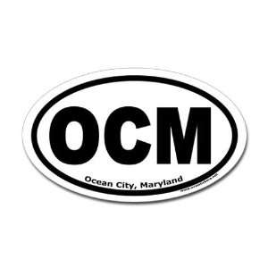 Ocean City, Maryland OCM Ocean Oval Sticker by CafePress