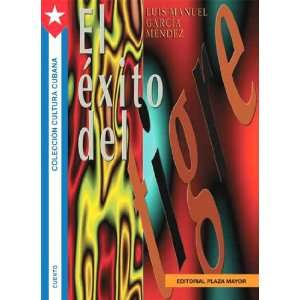 El Exito Del Tigre / Success of the Tiger (Spanish Edition