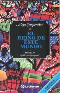 BARNES & NOBLE  El reino de este mundo by Alejo Carpentier, LD Books