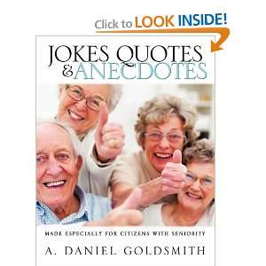 Jokes Quotes & Anecdotes and over one million other books are