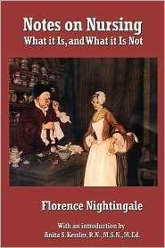 Notes On Nursing, (1934451835), Florence Nightingale, Textbooks
