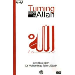 Turning back to Allah Muhammad Tahir ul Qadri Movies