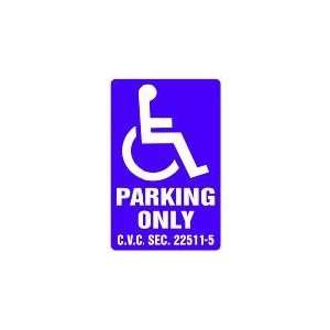 HANDICAPPED PARKING ONLY 18x12 Heavy Duty Plastic Sign