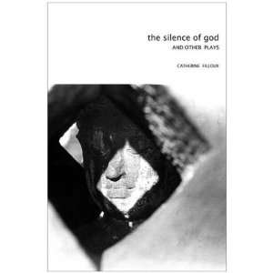 Silence of God And Other Plays (Seagull Books   In