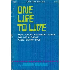 Live More Sound Investment Songs for Vocal Group: Jimmy Owens: Books