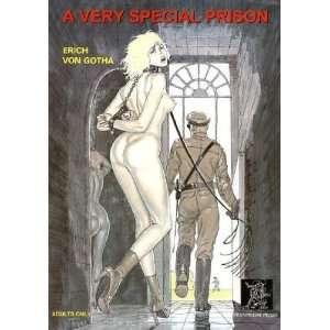 PRISON  OS]: Erich(Author) ; Gotha, Eric Von(Author) Von Gotha: Books