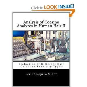 Cocaine Analytes in Human Hair II: Evaluation of Different Hair Color