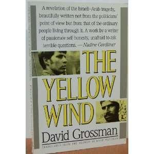 The Yellow Wind David Grossman, Haim Watzman Books