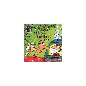 Nick at Nite: Classic Cartoon Xmas Too: Various Artists