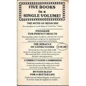 Five Books in a Single Volume: Program For Perfect Health