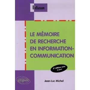 en information communication (9782729829865): Jean Luc Michel: Books