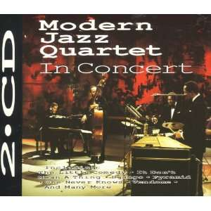 Modern Jazz Quartet In Concert: Music