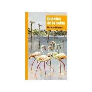 Jungle Tales (Spanish Edition) (9788497429009) Horacio Quiroga Books