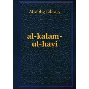 al kalam ul havi: Attablig Library:  Books