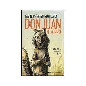 INCREIBLES HISTORIAS DE DON JUAN EL ZORRO, LAS (Spanish