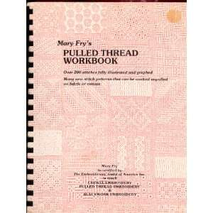 Pulled thread workbook: Mary Fry: Books