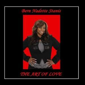 The Art of Love: Bern Nadette Stanis: Music
