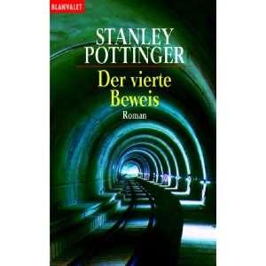 Der vierte Beweis. (9783442357079) Stanley Pottinger
