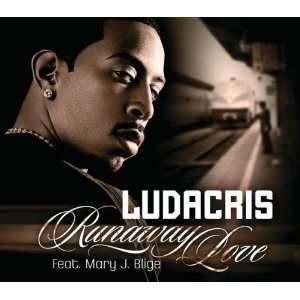 Runaway Love: Ludacris: Music