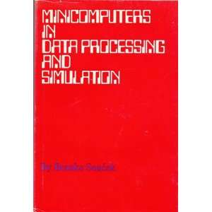 Data Processing and Simulation (9780471813903) Branko Soucek Books