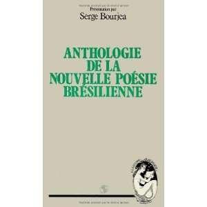 Anthologie de la nouvelle poesie bresilienne (LAutre