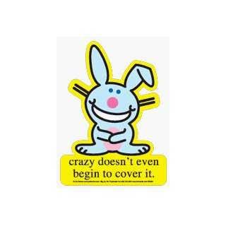 Happy Bunny   Crazy Doesnt Even Begin To Cover It   Sticker / Decal