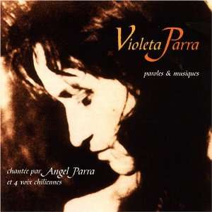 Violeta Parra   Paroles et Musique Angel Parra Music